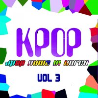 KPOP: J-Pop Made In Korea, Vol. 3 — сборник