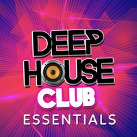 Deep House Club Essentials — сборник