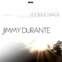Looking Back — Jimmy Durante