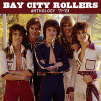 Anthology ('71-'81) — Bay City Rollers