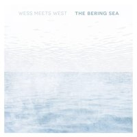 The Bering Sea — Wess Meets West