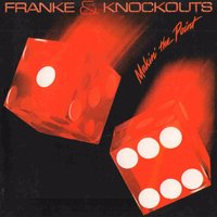 Makin' the Point — Franke & The Knockouts