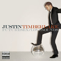 FutureSex/LoveSounds — Justin Timberlake