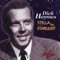Stella By Starlight — Dick Haymes