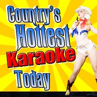 Country's Hottest Karaoke Today — Country Nation