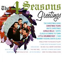 The 4 Seasons Greetings — The Four Seasons