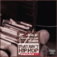 That Ain't Hiphop Remix EP — P!Jay