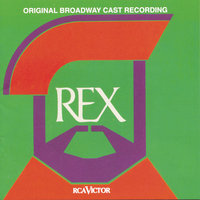Rex — Original Broadway Cast of Rex