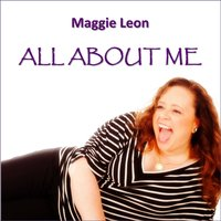 All About Me — Maggie Leon