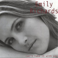 Can't Take It With You — Emily Richards