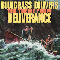 Bluegrass Delivers the Theme from Deliverance — сборник