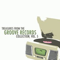 Treasures from the Groove Records Collection, Vol. 5 — сборник