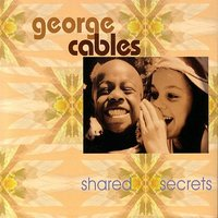 Shared Secrets — Peter Erskine, Alphonso Johnson, Bennie Maupin, Vinnie Colaiuta, Luis Conte, Abraham Laboriel