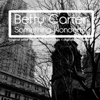 Something Wonderful — Betty Carter