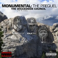 Monumental: The Prequel (The Wicced Side Council) — Kola Mac