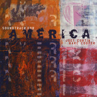 Soundtrack For America — Joey Curtin & Marc Cooper