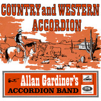 Country And Western Accordion — Allan Gardiner's Accordion Band