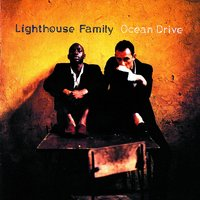 Ocean Drive — Lighthouse Family