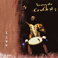 Soungalo Coulibaly Live — Soungalo Coulibaly