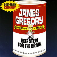 Beef Stew for the Brain — James Gregory