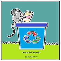 Recycle! Reuse! — Scott Perry