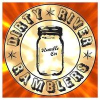 Butter Side Up — Dirty River Ramblers