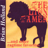 The Lion Tamer — Brian Holland