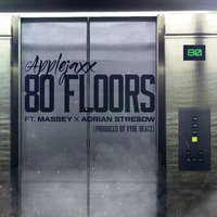 80 Floors — Massey, AppleJaxx, Adrian Stresow