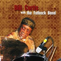 Bill Curtis and Friends W/The Fatback Band — Bill Curtis