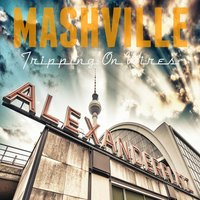 Tripping On Wires — Mashville