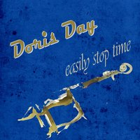 Easily Stop Time — Doris Day