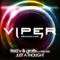 Just a Thought — Reija Lee, Fred V & Grafix