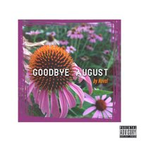 Goodbye August — Novel