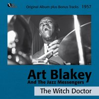 The Witch Doctor — Art Blakey And The Jazz Messengers