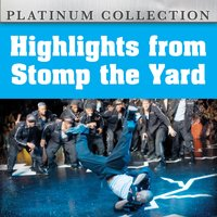 Highlights from Stomp the Yard — сборник