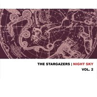 The Night Sky, Vol. 2 — The Stargazers