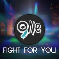 Fight for You — Apeiruss