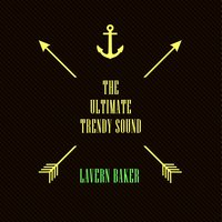 The Ultimate Trendy Sound — LaVern Baker