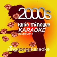 The Kylie Minogue 2000s Karaoke Songbook 1 — The 2000s Karaoke Band