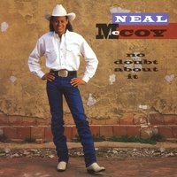 No Doubt About It — Neal Mccoy