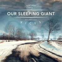 Vices — Our Sleeping Giant