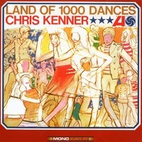 Land Of 1,000 Dances (US Internet Release) — Chris Kenner