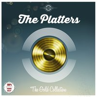 The Gold Edition — The Platters