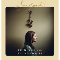 Soon Enough — Erin Rae & The Meanwhiles
