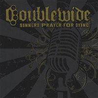 Sinners Prayer For Dying — Doublewide