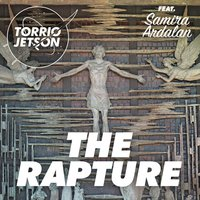 The Rapture — Torrio Jetson, Samira Ardalan