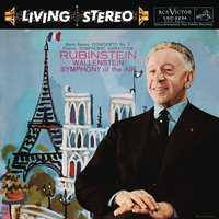 Franck: Symphonic Variations; Liszt: Piano Concerto No. 1; Saint-Saens: Piano Concerto No. 2 — Arthur Rubinstein, Alfred Wallenstein, Symphony of the Air