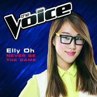 Never Be The Same — Elly Oh