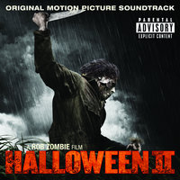Halloween II Original Motion Picture Soundtrack A Rob Zombie Film — сборник