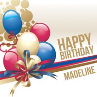 Happy Birthday Madeline — The Happy Kids Band